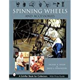 "Spinning Wheels and Accessories (Schiffer Book for Collectors)von ""David A. Pennington"""