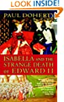 Isabella and the Strange Death of Edw...