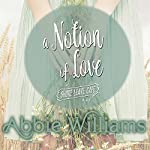 Notion of Love | Abbie Williams