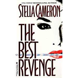 The Best Revenge - Stella Cameron