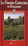echange, troc Collectif - Le Chemin Cistercien en Bourgogne