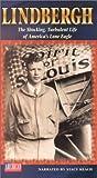 Lindbergh:Shocking Turbulent Life [VHS]