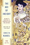 The Age of Insight: The Quest to Unde...
