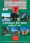 Tourisme Fluvial Guide des Canaux du...
