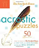 The New York Times Acrostic Puzzles Volume 11 50 Engaging Acrostics from the Pages of The New York Times by The New York Times [St. Martins Griffin,2010] (Spiral-bound)