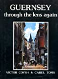 img - for Guernsey Through the Lens Again book / textbook / text book