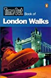 """Time Out"" Book of London Walks (""Time Out"" Guides)"
