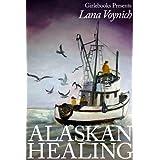 Alaskan Healing (Girlebooks Contemporary)