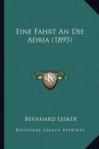 Eine Fahrt an Die Adria (1895)