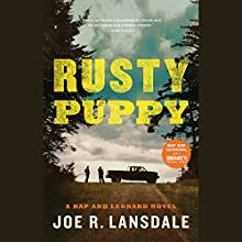 Rusty Puppy Audiobook by Joe R. Lansdale Narrated by Christopher Ryan Grant