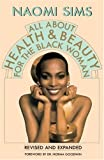 img - for All About Health and Beauty for the Black Woman book / textbook / text book