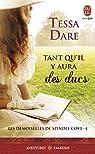 Les demoiselles de Spindle Cove, tome 4 : Tant qu'il y aura des ducs  par Dare