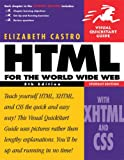 HTML for the World Wide Web with XHTML and CSS: AND Macromedia Dreamweaver 8 for Windows and Macintosh (Visual QuickStart Guides) (1405854022) by Castro, Elizabeth