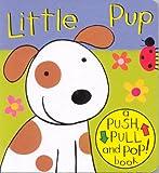 Little Pup (Push Pull & Pop)