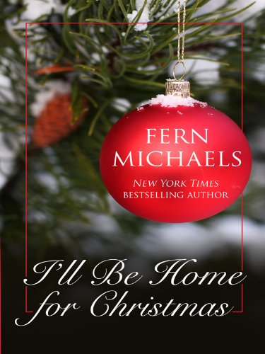 I'll Be Home for Christmas (Kennebec Large Print Superior Collection)