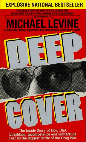 Deep Cover, Michael Levine