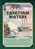 Tales of Tahitian Waters