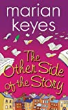 The Other Side of the Story (1842231499) by Keyes, Marian