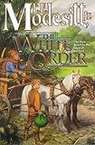 The White Order (Saga of Recluce)