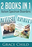 Autism Spectrum Disorders: Autism and Aspergers Guide For Parents and Teachers: Signs, Symptoms, Causes, Strategies, Therapies and Treatments (ASD Help)