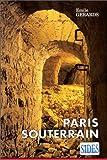 echange, troc Emile Gérards - Paris souterrain
