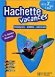 Hachette Vacances : De la 3e � la 2de