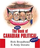 The Little Book of Canadian Political Wisdom