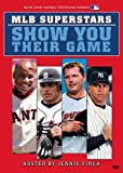 Major League Baseball - MLB Superstars Show You Their Game