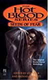 SEEDS OF FEAR (HOT BLOOD ) (0671898469) by Gelb, Jeff