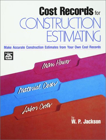 Cost Records for Construction Estimating - Craftsman Book Company - CR262 - ISBN: 0910460418 - ISBN-13: 9780910460415