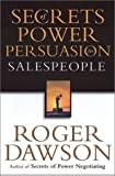 Secrets of power persuasion for salespeople /