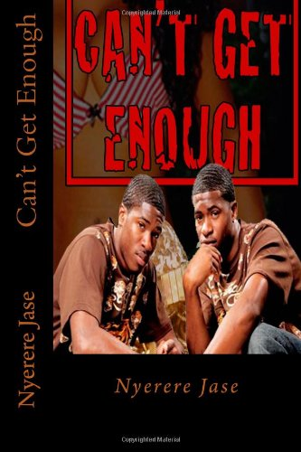 Can'T Get Enough (Can'T Get Enough 1&2) (Volume 1)