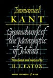 Groundwork of the Metaphysic of Morals (0061311596) by Immanuel Kant