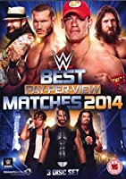 WWE: The Best PPV Matches of 2014