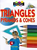 img - for Triangles, Pyramids and Cones (Shapes) book / textbook / text book