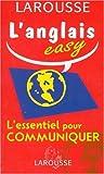 echange, troc Angela Aries, Dominique Debney - L'anglais easy : l'essentiel pour communiquer