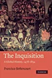 The Inquisition: A Global History 1478-1834 (Past and Present Publications)