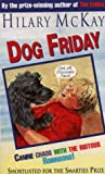 Dog Friday (0006751237) by Hilary McKay
