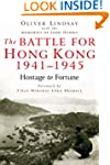 The Battle for Hong Kong 1941-1945 Ho...