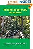 Mindful Ecotherapy Handbook