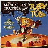 The Manhattan Transfer Meets Tubby the Tuba