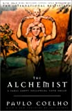 The Alchemist: A Fable about Following Your Dream (0613334582) by Paulo Coelho