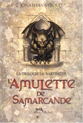 Trilogie de Bartiméus (1) : L'amulette de Samarcande