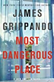 img - for Most Dangerous Place: A Jack Swyteck Novel book / textbook / text book
