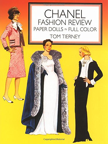 Chanel Fashion Review Paper Dolls: Paper Dolls in Color (Dover Paper Dolls)