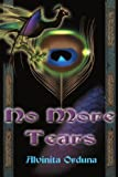 No More Tears (0595092446) by Alvinita Orduna