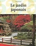 Le jardin japonais : Angle droit et forme naturelle (�dition fran�aise) par Nitschke