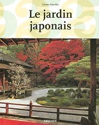 Le jardin japonais : Angle droit et forme naturelle (édition française) par Günter Nitschke