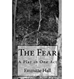 img - for The Fear: A Play in One Act (Paperback) - Common book / textbook / text book