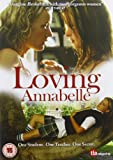 Loving Annabelle [DVD] [2006]